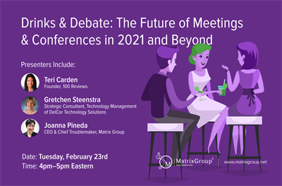 Drinks & Debate: The future of Meetings in 2021 and Beyond Promo Graphic